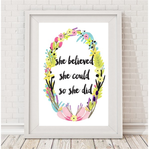 She Believed She Could So She Did Watercolour Floral Print Hardtofind