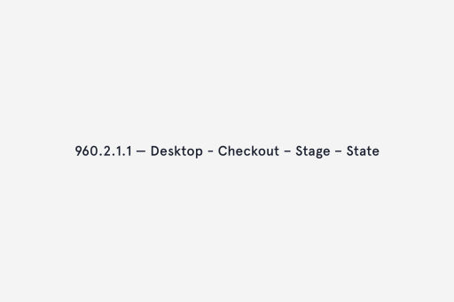The checkout (or second) flow at a breakpoint of 960px
