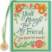 PETER PAUPER PRESS 8358 YOU'LL ALWAYS BE MY FRIEND MINI BOOK