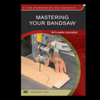 DVD - MASTERING YOUR BANDSAW