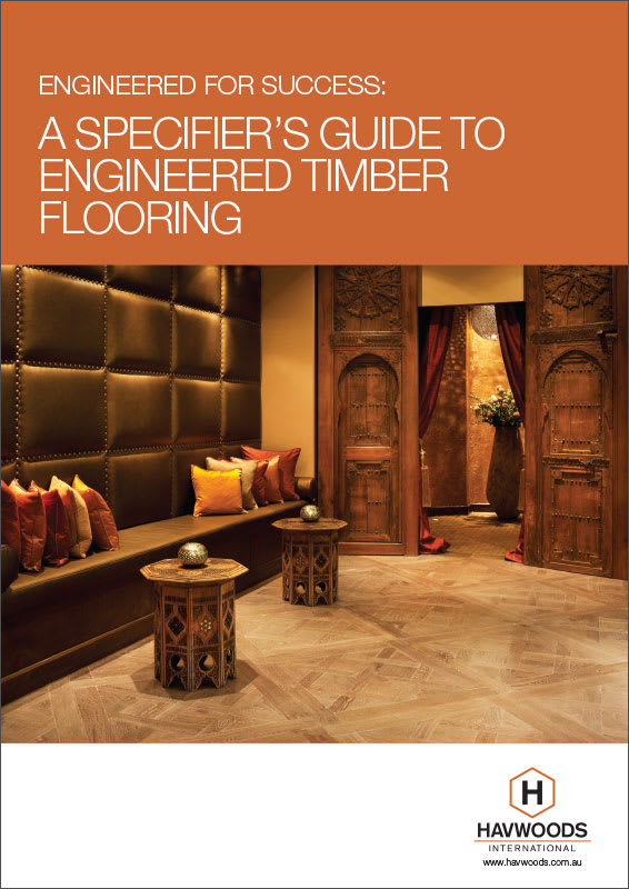 Havwoods Whitepaper - A Specifier's Guide to Engineered Timber Flooring