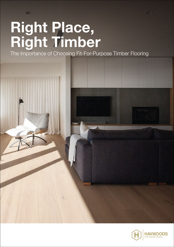 Havwoods Whitepaper - RIght Place, Right Timber. The importance of specifying fit-for-purpose timber flooring.