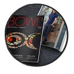 BOWL - das neue shizoo. Magazin