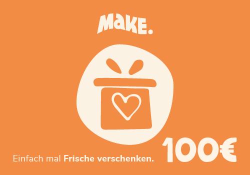 100€ MaKE. Gutschein