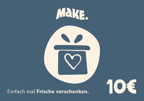 10€ MaKE. Gutschein