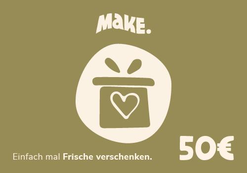 50€ MaKE. Gutschein