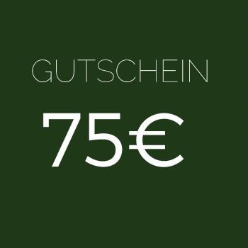 GUTSCHEIN IM WERT 75 EUR