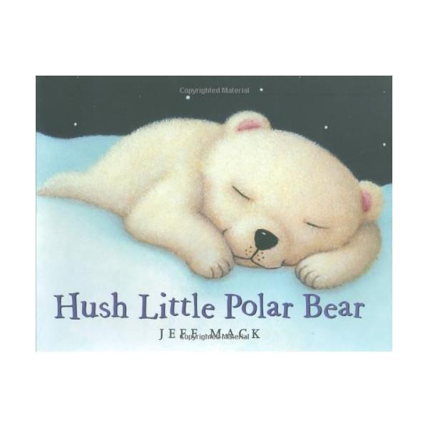 Hush Little Polar Bear