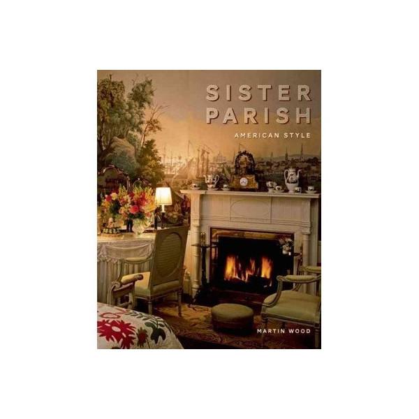Sister Parish; American Style