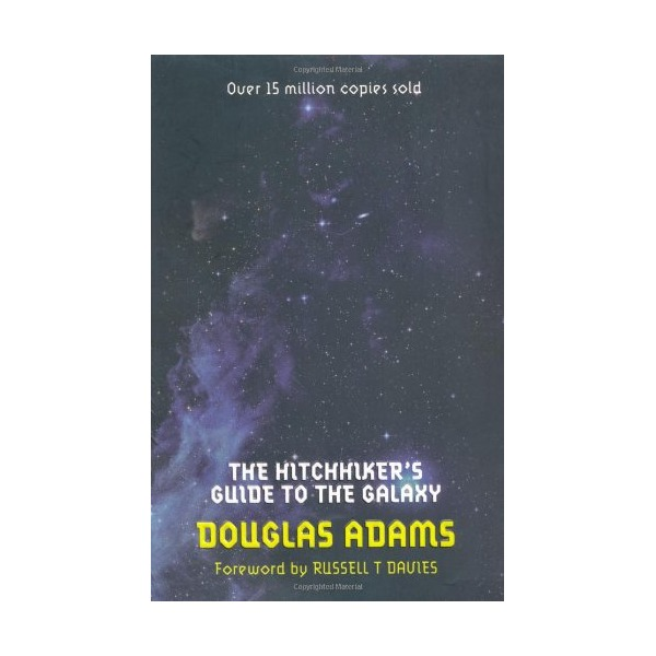 The Hitchhiker's Guide to the Galaxy (Hitchhikers Guide 1)