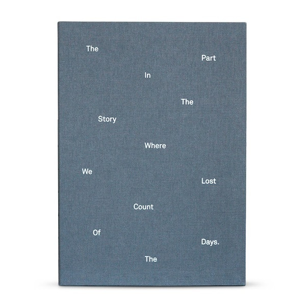 The Part In The Story Where We Lost Count Of The Days