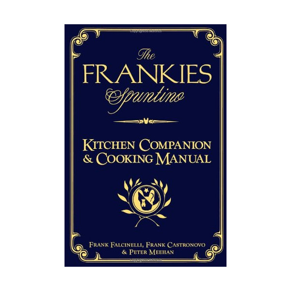 The Frankies Spuntino Kitchen Companion