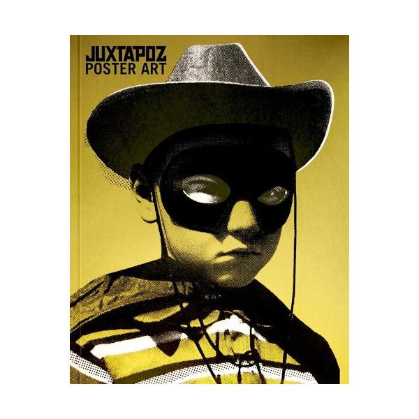 Juxtapoz Poster Art