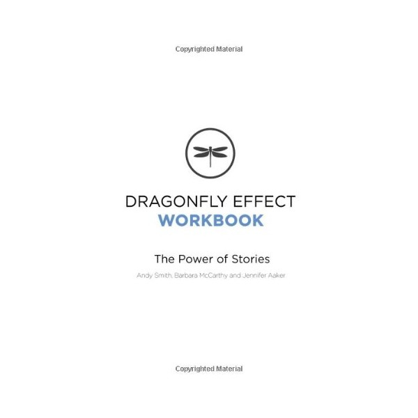 Dragonfly Effect Workbook: The Power of Stories
