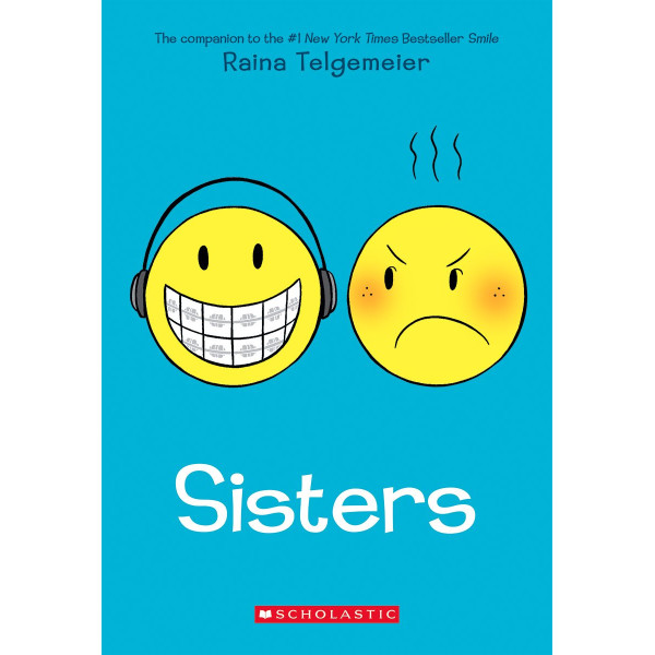 Sisters by Raina Telgmeier