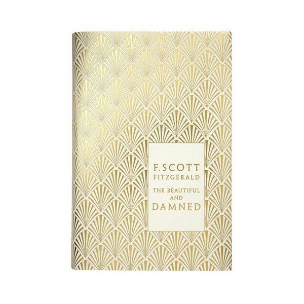 The Beautiful and Damned (Hardcover Classics)