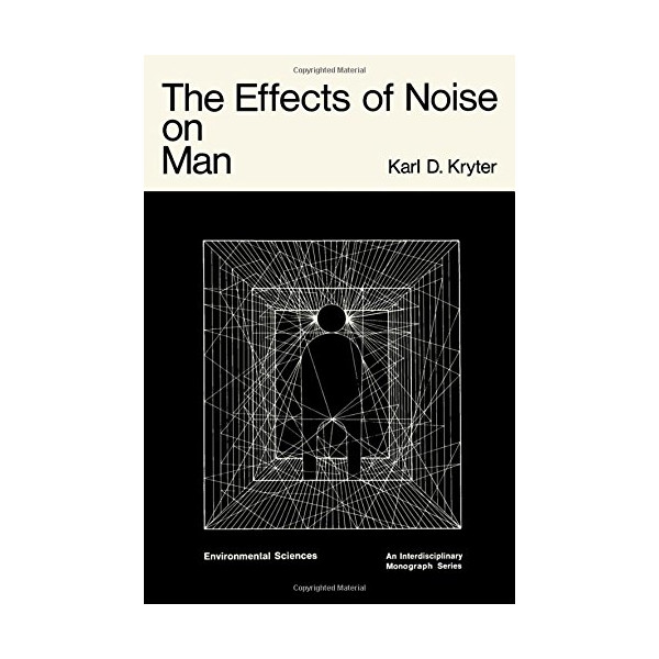 Effects of Noise on Man