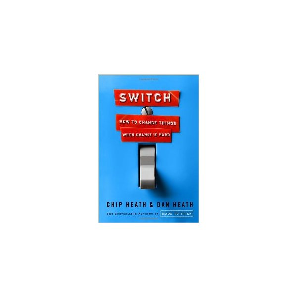 Switch: How to Change Things When Change Is Hard