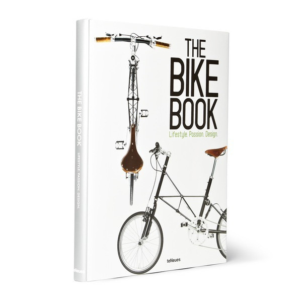 The Bike Book: Lifestyle, Passion, Design