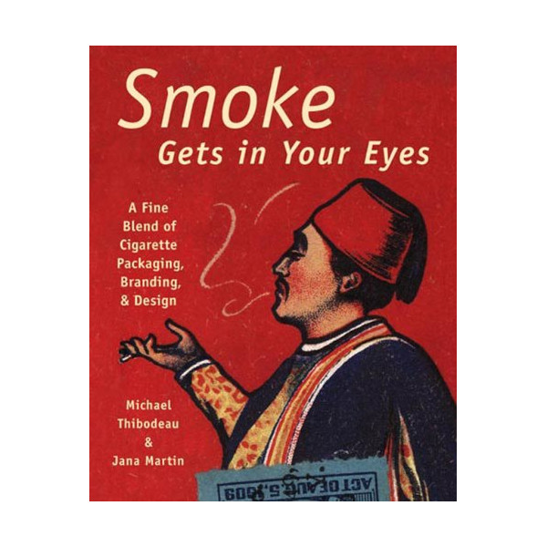 Smoke Gets in Your Eyes: A Fine Blend of Cigarette Packaging and Design