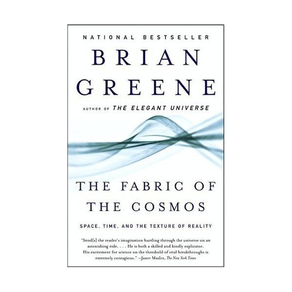 The Fabric of the Cosmos: Space, Time, and the Texture of Reality [Paperback]