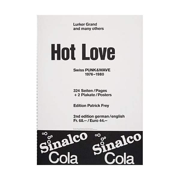 Hot Love : Swiss Punk and Wave 1976 - 1980. (English and German Edition)