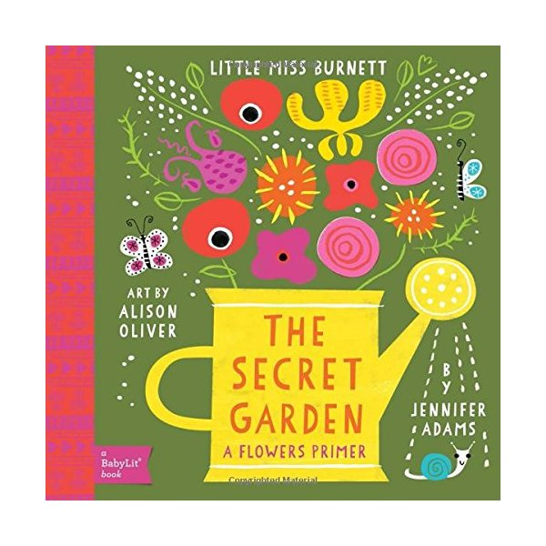 Secret Garden A BabyLit® Flowers Primer (BabyLit Books)