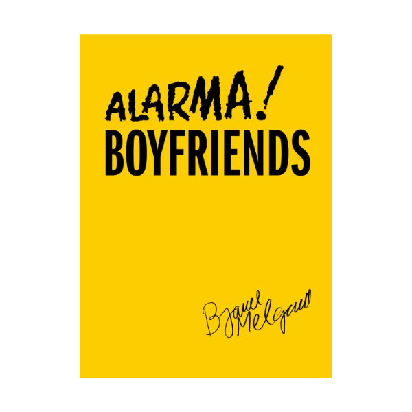 Alarma! Boyfriends