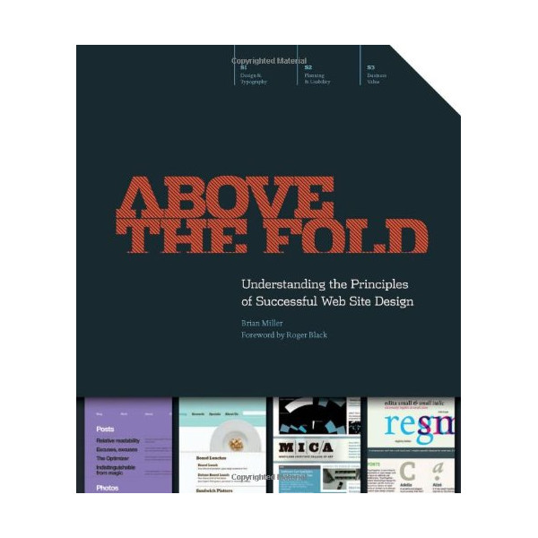 Above the Fold: Understanding the Principles of Successful Web Site Design