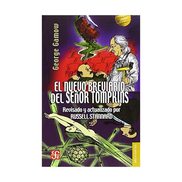 El nuevo breviario del señor Tompkins (Colec. Breviarios) (Spanish Edition)