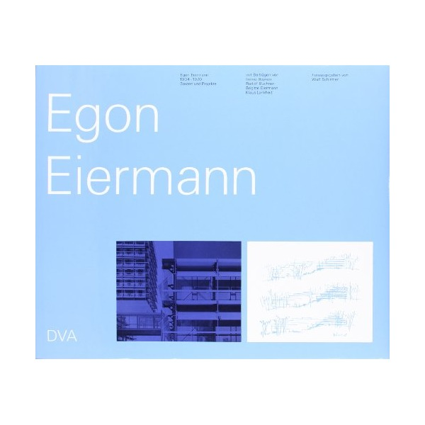 Egon Eiermann, 1904-1970, Bauten und Projekte (German Edition)