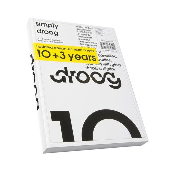 Simply Droog, Updated Edition 10+3 Years