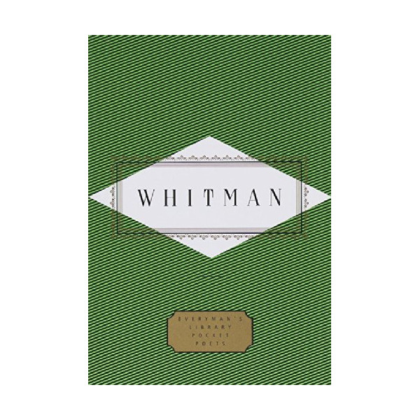 Whitman: Poems (Everyman's Library Pocket Poets)