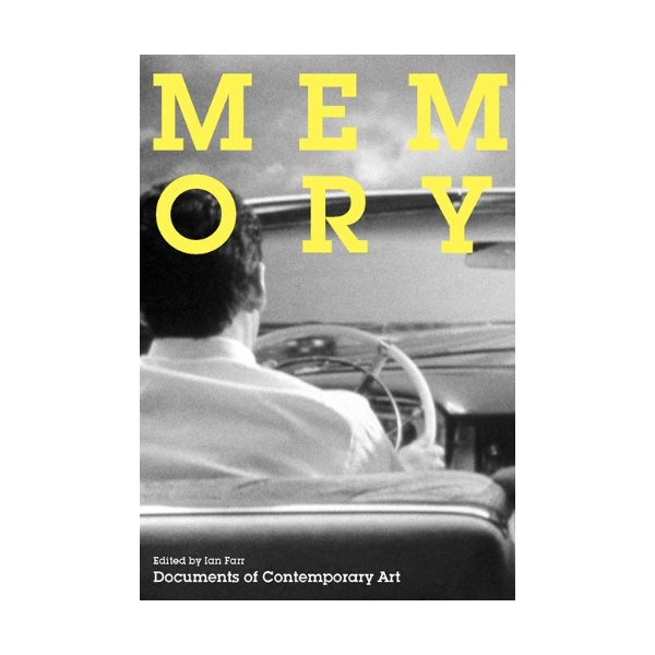 Memory (Whitechapel: Documents of Contemporary Art)