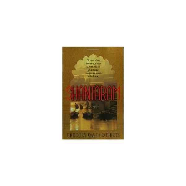 Shantaram: A Novel [Paperback]