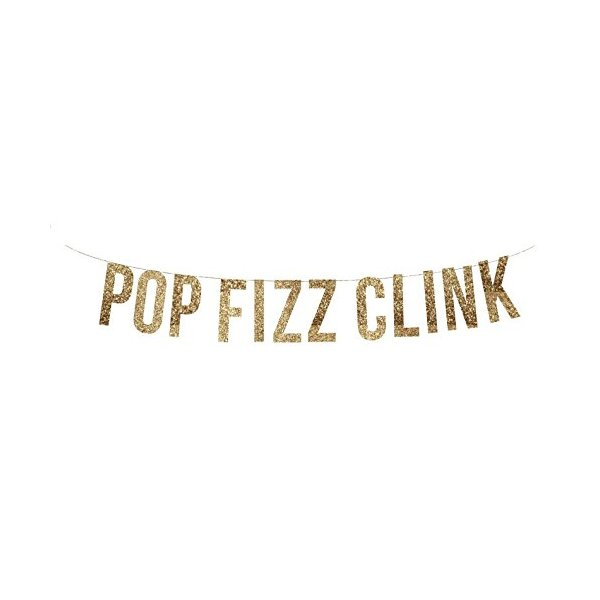 POP FIZZ CLINK Gold Glitter Garland. Holiday Party. New Years Eve Party. Party Decor