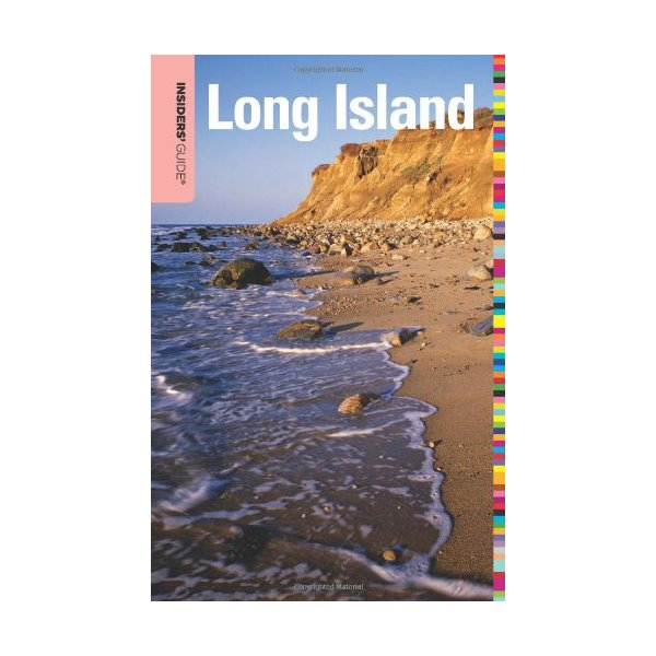 Insiders' Guide® to Long Island (Insiders' Guide Series)