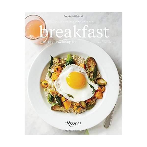 Breakfast: Recipes to Wake Up For
