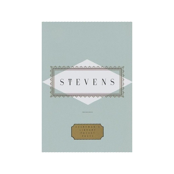 Stevens: Poems (Everyman's Library Pocket Poets)