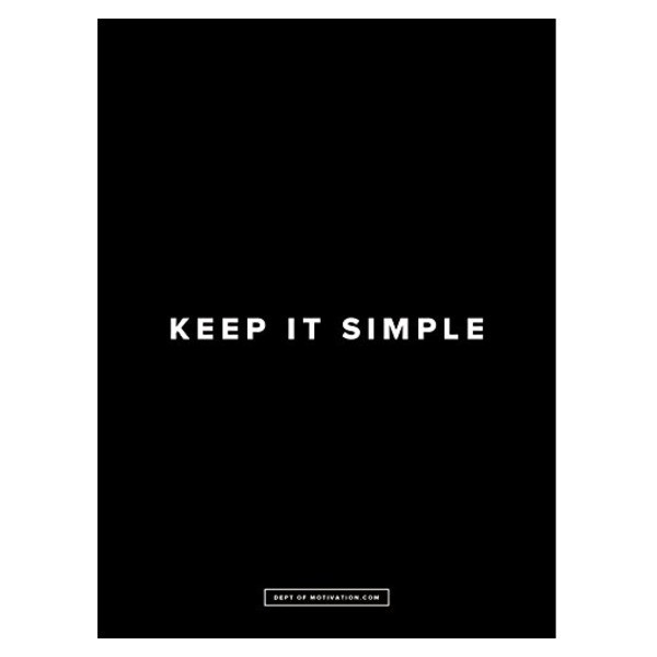 "Poster ""Keep It Simple"" - Dept. of Motivation - 18x24"