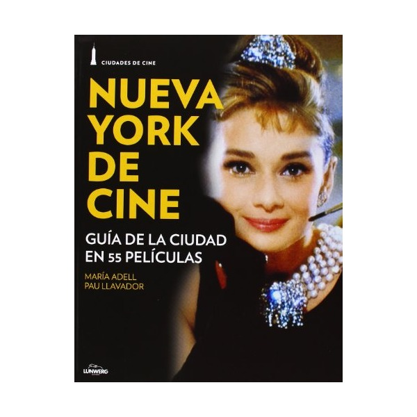 Ciuadades de Cine: Nueva York y el cine