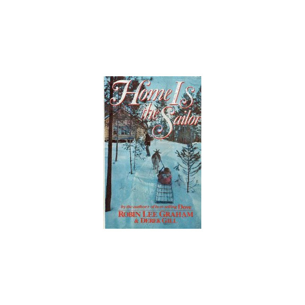 Home Is the Sailor [Hardcover]
