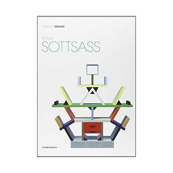 Ettore Sottsass: Minimum Design