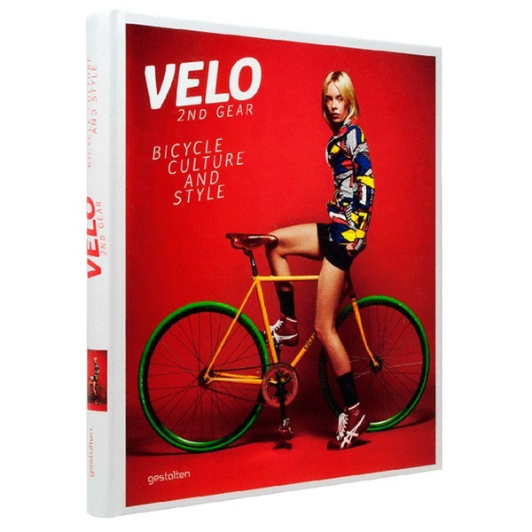 Velo 2nd Gear: Bicycle Culture and Style