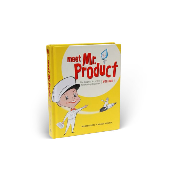 Meet Mr. Product: The Graphic Art of the Advertising Character