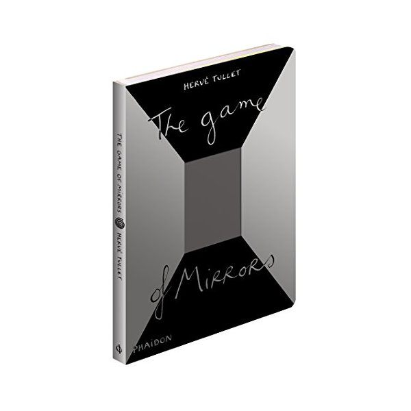 The Game of Mirrors (Game Of... (Phaidon))