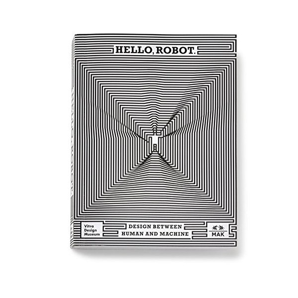 Hello, Robot.: Design between Human and Machine