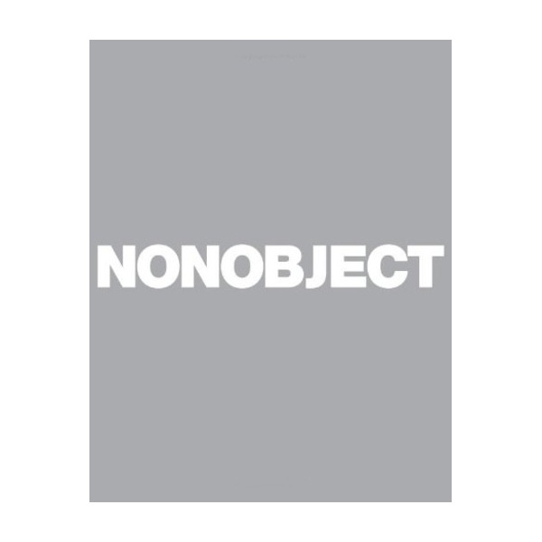 NONOBJECT [Hardcover]