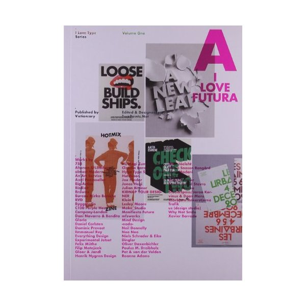 I Love Type 01 : Futura