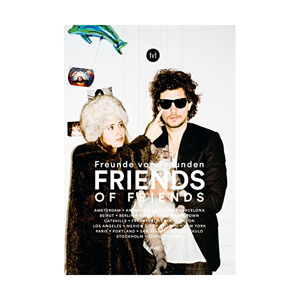 Freunde von Freunden: Friends (German and English Edition)